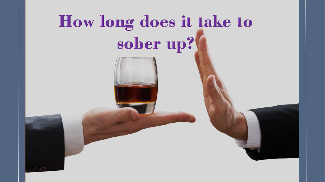 How long does it take to sober up 3